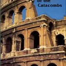 The Martyr Of The Catacombs: A Tale Of Ancient Rome