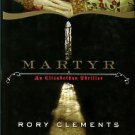 Clements, Rory. Martyr