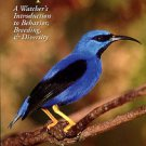 Hilty, S. Birds Of Tropical America: A Watcher's Introduction To Behavior, Breeding, And Diversity