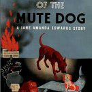 Russell, Charlotte Murray. The Message Of The Mute Dog: A Jane Amanda Edwards Mystery