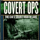Parker, James E. Covert Ops: The CIA's Secret War In Laos