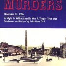 Terrell, Bob. The Will Harris Murders: November 13, 1906, A Night In Which Asheville...
