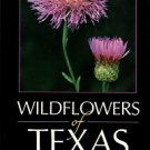 Ajilvsgi, Geyata. Wildflowers Of Texas