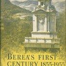 Peck, Elisabeth S. Berea's First Century, 1855-1955