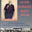 Hume, David. The Ulster Unionist Party, 1972-1992: A Political Movement In An Era Of Conflict...