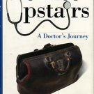 Banov, Charles H. Office Upstairs: A Doctor's Journey