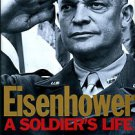 D'Este, Carlo. Eisenhower: A Soldier's Life [SIGNED COPY]