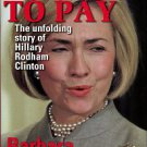 Olson, Barbara. Hell To Pay: The Unfolding Story Of Hillary Rodham Clinton