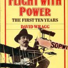 Wragg, David. Flight With Power: The First Ten Years