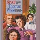 Wolfe, Thomas. The Good Child's River