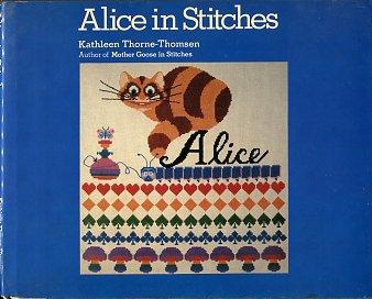 Thorne-Thomsen, Kathleen. Alice In Stitches