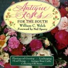 Welch, William C. Antique Roses For The South