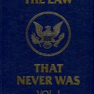 Benson, Bill. The Law That Never Was: The Fraud Of The 16th Amendment And Personal Income Tax