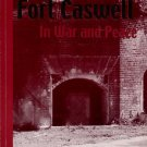 Herring, Ethel, and Williams, Carolee. Fort Caswell In War And Peace