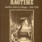 Lindberg, Richard. Chicago Ragtime: Another Look At Chicago, 1880-1920
