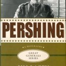 Lacey, Jim. Pershing: A Biography
