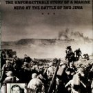 Lucas, Jack H, and Drum, D. K. Indestructible: The Unforgettable Story Of A Marine Hero At Iwo Jima