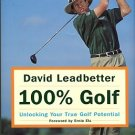 Leadbetter, David, and Simmons, Richard. 100% Golf: Unlocking Your True Golf Potential