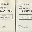 Erickson, Milton H, and Haley, Jay, editor. Conversations With Milton H. Erickson, M.D. [3 Vols.]