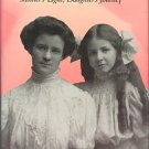 Saunders, Frances Wright. Katharine And Isabel: Mother's Light, Daughter's Journey
