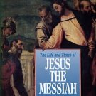 Edersheim, Alfred. The Life And Times Of Jesus The Messiah