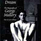 Gillman, Peter and Leni. The Wildest Dream: The Biography Of George Mallory