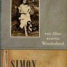 Winchester, Simon. The Alice Behind Wonderland