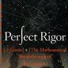 Gessen, Masha. Perfect Rigor: A Genius And The Mathematical Breakthrough Of The Century