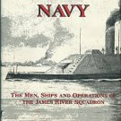 Coski, John M. Capital Navy: The Men, Ships And Operations Of The James River Squadron