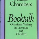 Chambers, Aidan. Booktalk: Occasional Writing On Literature And Children