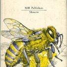 Ioyrish, Naum. Bees And People