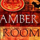 Scott-Clark, Catherine, and Levy, Adrian. Amber Room: The Fate Of The World's Greatest Lost Treasure