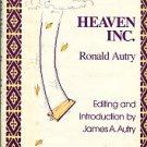 Autry, Ronald. Heaven, Inc.