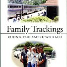 Hoggard, Rudy G. Family Trackings: Riding The American Rails