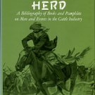 Adams, Ramon F. The Rampaging Herd: A Bibliography Of Books And Pamphlets