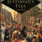 Rosen, William. Justinian's Flea: Plague, Empire, And The Birth Of Europe
