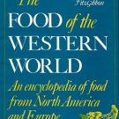 Fitzgibbon, Theodora. The Food Of The Western World: An Encyclopedia Of Food...