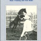 Ulrich, Gene. The Nature Of Horses: Basic Training And First Rides