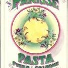 Waters, Alice, Curtan, Patricia, and Labro, Martine. Chez Panisse Pasta Pizza & Calzone