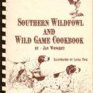 Wongrey, Jon. Southern Wildfowl And Wild Game Cookbook