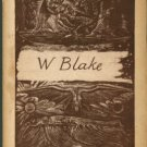 William Blake, 1757-1827: A Descriptive Catalogue Of An Exhibition Of The Works Of William Blake