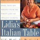 Bastianich, Lidia Matticchio. Lidia's Italian Table