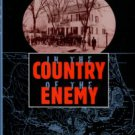 Haines, Zenas T. In The Country Of The Enemy: The Civil War Reports Of A Massachusetts Corporal