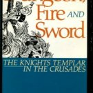 Robinson, John J. Dungeon, Fire And Sword: The Knights Templar In The Crusades