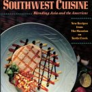 Fearing, Dean. Dean Fearing's Southwest Cuisine: Blending Asia And The Americas