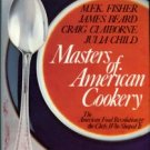 Fusssell, Betty. Masters Of American Cookery