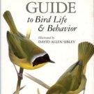 Sibley, David Allen. The Sibley Guide To Bird Life & Behavior