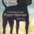 Plott, Bob. The Story Of The Plott Hound