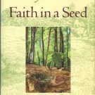 Thoreau, Henry D. Faith In A Seed: The Dispersion Of Seeds And Other Late Natural History Writings