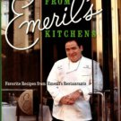 Lagasse, Emeril. From Emeril's Kitchens: Favorite Recipes From Emeril's Restaurants